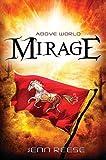 Download Mirage (Above World) in PDF ePUB Free Online