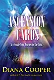 Ascension Cards: Accelerate Your Journey to the Light: 80pp book and 52 Full Colour Cards