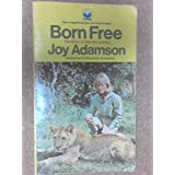 Born Free: The Story of Elsa the Lioness