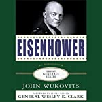 Eisenhower: Great Generals Series | John Wukovits
