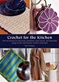 Crochet for the Kitchen, Tove Fevang, 1570766061