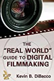 img - for The Real World Guide to Digital Filmmaking book / textbook / text book