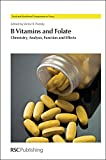 img - for B Vitamins and Folate: Chemistry, Analysis, Function and Effects (Food and Nutritional Components in Focus) book / textbook / text book