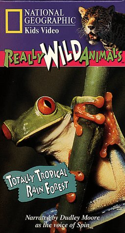 (National Geographic's Really Wild Animals: Totally Tropical Rain Forest [VHS])