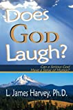 Does God Laugh?, James Harvey, 1934792039