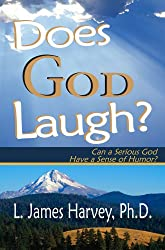 Does God Laugh? Can a Serious God Have a Sense of Humor?