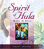 Spirit of Hula: Mana o Hula