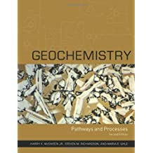 Geochemistry: Pathways and Processes 2nd edition by McSween, Harry Y., Richardson, Steven M., Uhle, Maria (2003) Hardcover