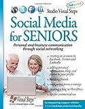 Social Media for Seniors, Studio Visual Steps, 9059050185