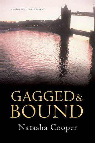 Gagged & Bound: A Trish Maguire Mystery (Trish Maguire Mysteries)