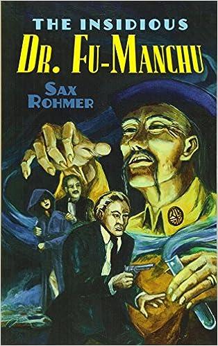 c8e591f9dc183 The Insidious Dr. Fu-Manchu (Dover Mystery Classics): Sax Rohmer ...