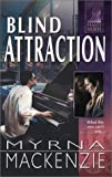 Blind Attraction, Myrna Mackenzie, 0373613768