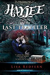 Haylee and the Last Traveler: a paranormal romance (Volume 2)