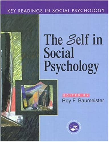 Self in Social Psychology: Essential Readings (Key Readings in Social Psychology)