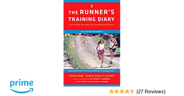 The Runners Training Diary: For Fitness Runners and ...