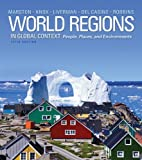 img - for World Regions in Global Context: People, Places, and Environments (4th Edition) 4th edition by Marston, Sallie A., Knox, Paul L., Liverman, Diana M., Del C (2010) Paperback book / textbook / text book