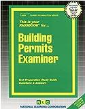 Building Permits Examiner(Passbooks) (Career Examination Passbooks)