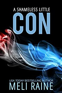 A Shameless Little Con by Meli Raine ebook deal