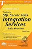 The Rational Guide to Scripting with SQL Server 2005 Integration Services, Donald Farmer, 1932577211