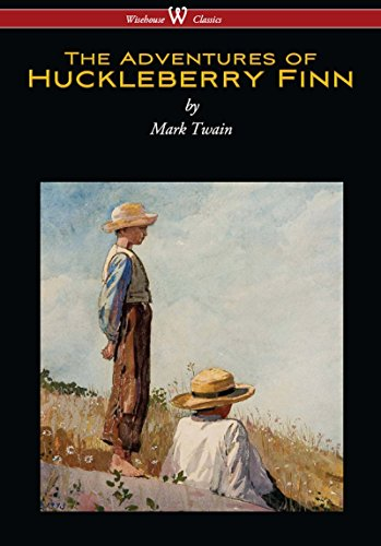 The Adventures of Huckleberry Finn (Wisehouse Classics Edition) (Literary Terms In Lord Of The Flies)