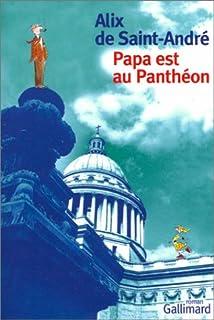 Papa est au Panthéon, Saint-André, Alix de