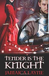 Tender is the Knight