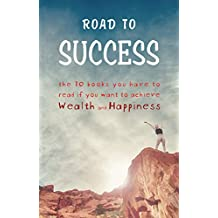 Road to Success: Think and Grow Rich, As a Man Thinketh, Tao Te Ching, The Power of Your Subconscious Mind, Autobiography of Benjamin Franklin and more!