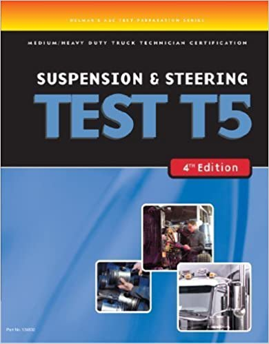 Book ASE Test Preparation Medium/Heavy Duty Truck Series Test T5: Suspension and Steering 4th edition by Delmar, Cengage Learning (2006)