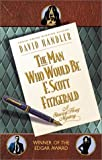 The Man Who Would Be F. Scott Fitzgerald by  David Handler in stock, buy online here