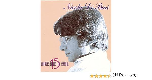 15 Exitos En Espanol de Nicola Di Bari en Amazon Music - Amazon.es