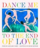Dance Me to the End of Love (Art & Poetry)