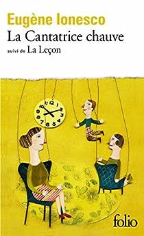 La Cantatrice Chauve - La leçon par Ionesco
