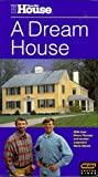 This Old House: A Dream House [VHS]