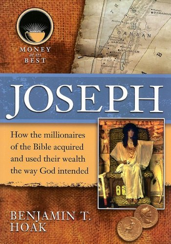 Download Joseph (Money at Its Best: Millionaires of the Bible) PDF ePub book