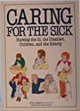 Caring for the Sick, Ellen M. Lagala, 0816012806