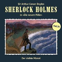 Der siebte Monat (Sherlock Holmes - Die neuen Fälle 26)