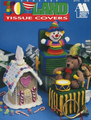 Annie's Crochet Toyland Tissue Covers (Annie's Attic, 87t73)