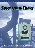 Front cover for the book Submarine Diary: The Silent Stalking of Japan by Corwin Mendenhall