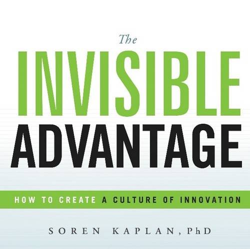The Invisible Advantage: How to Create a Culture of Innovation (The Price Advantage compare prices)