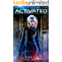Activated: Age Of Expansion - A Kurtherian Gambit Series (The Ascension Myth Book 2)