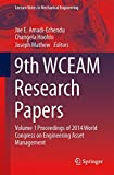 9th WCEAM Research Papers : Volume 1 Proceedings of 2014 World Congress on Engineering Asset Management, Amadi-Echendu, Joe E. and Hoohlo, Changela, 3319155350