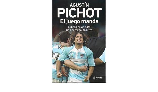 El Juego Manda: Pichot Agustin: 9789504928942: Amazon.com: Books