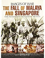 The Fall of Malaya and Singapore: Images of War