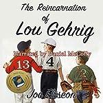 The Reincarnation of Lou Gehrig: Joe Eliseon's Humor, Book 1 | Joe Eliseon
