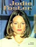 img - for Jodie Foster (Woa) (Women of Achievement) book / textbook / text book