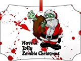 Have A Jolly Zombie Christmas-Zombie Santa-Expression-Berlin Aluminum Christmas Ornament with a Red Satin Ribbon/Holiday Hanging Tree Ornament/Double-Sided Decoration/Great Unisex Holiday Gift!