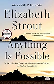Anything Is Possible: A Novel by [Strout, Elizabeth]