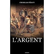 L'Argent (Les Cahiers de la quinzaine) (French Edition)