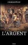 L'Argent (Les Cahiers de la quinzaine)