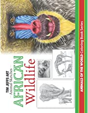 African Wildlife: Animals Of The World Coloring Book